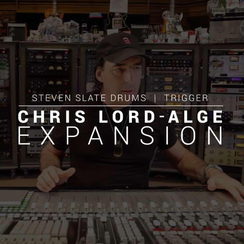 Chris Lord-Alge Expansion for Steven Slate Drums